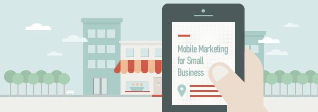 Some Excellent Ways For Small Businesses To Profit From Mobile Marketing