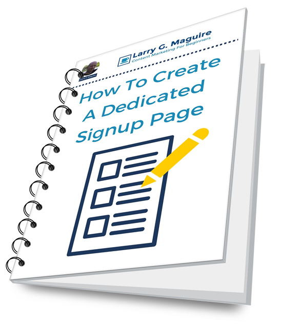 7 Reasons Why You Need To Have A Dedicated Signup Page