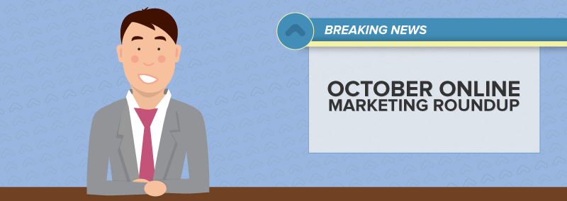 October Online Marketing Roundup