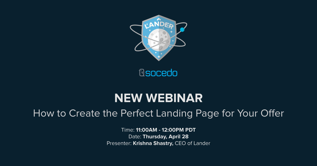 [Webinar] Learn How to Create the Perfect Landing Page for Your Offer