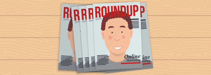 May Online Marketing Roundup 2016