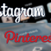 Instagram or Pinterest, Which Ad Platform is Right For You?