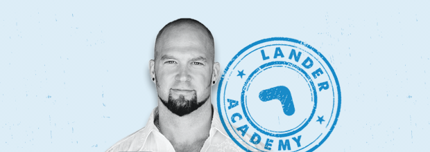Worst Landing Page Mistakes: Lander Academy