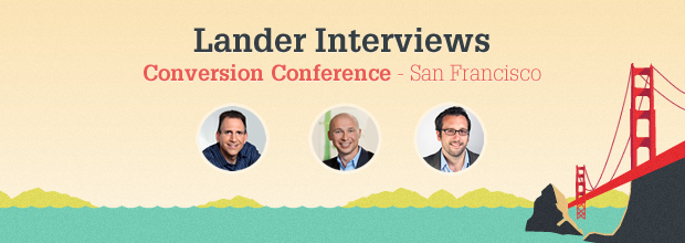 Conversion Conference: Interviews with the Experts