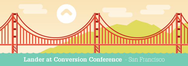 Lander at Conversion Conference San Francisco Day 1