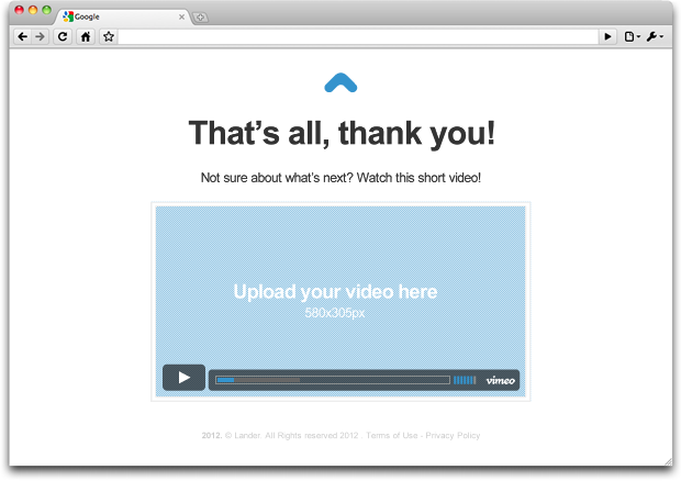 Confirmation Page: Show them a Video